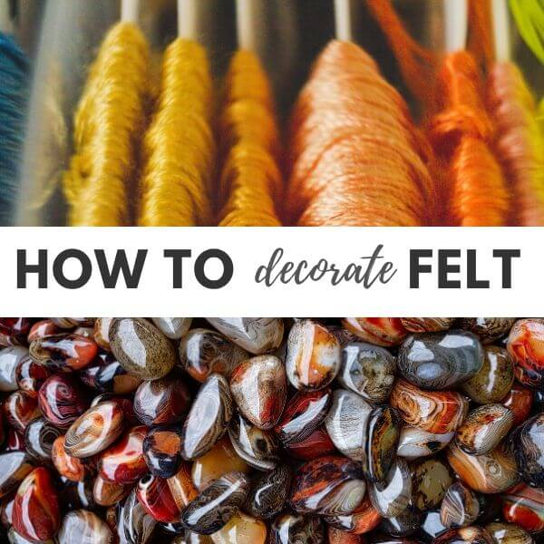How to decorate felt