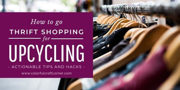 How to go thrift shopping for upcycling 2