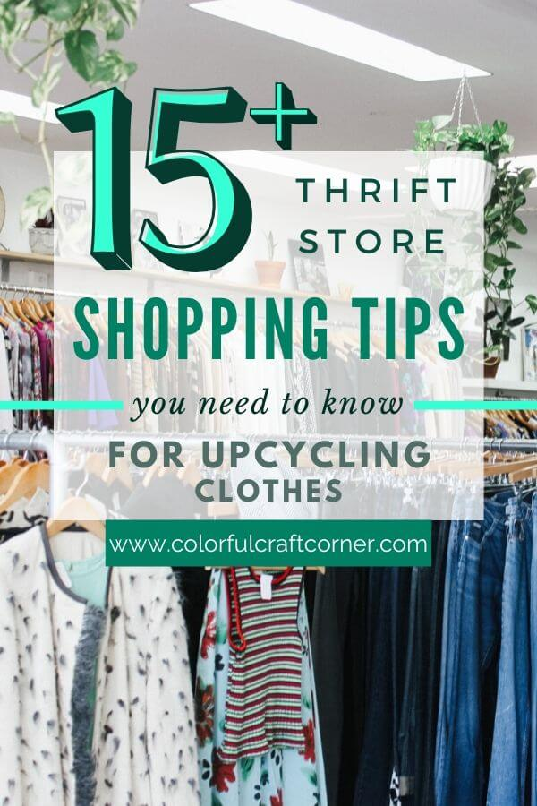 15+ thrift shopping tips for clothes upcycling