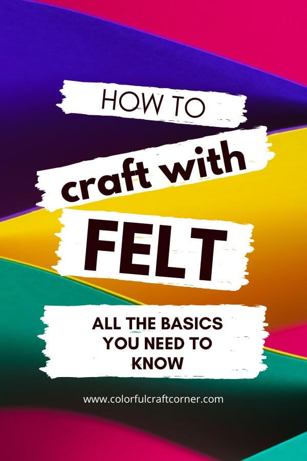 The basics of crafting with felt