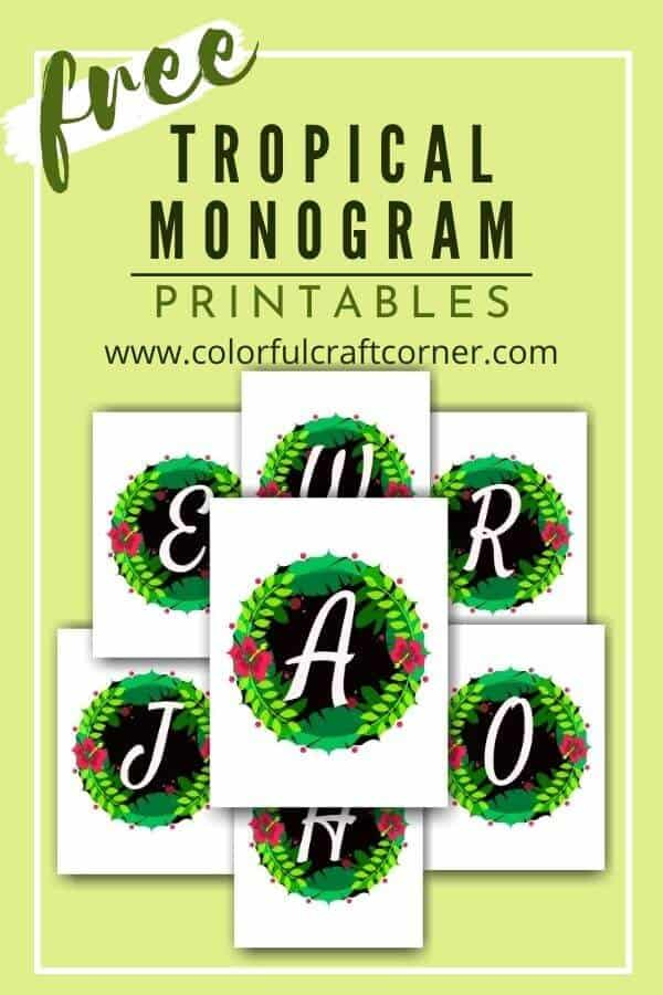 Free Tropical Monogram Printables