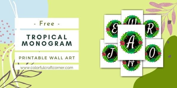 Tropical Monogram Digital Downloads