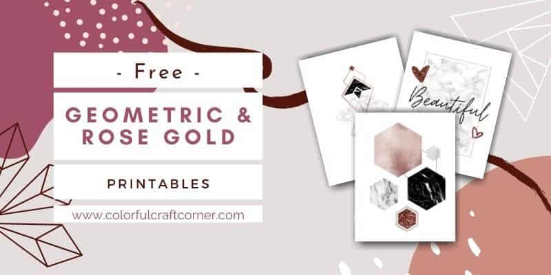 Free Geometric and Rose Gold Printables