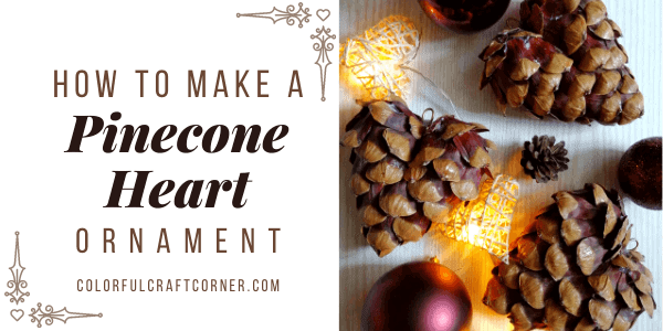 DIY Pinecone Decoration