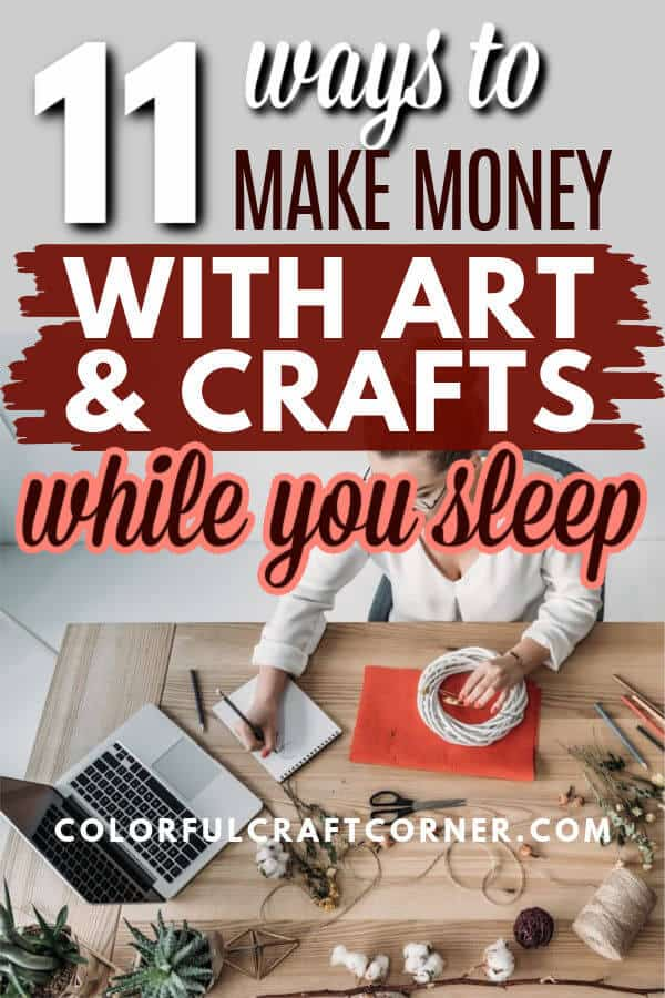 WAYS TO MAKE MONEY WITH ART AND CRAFTS