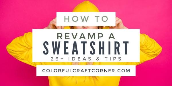 Sweatshirt refashions