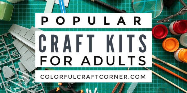 pOPULAR CRAFT KITS FOR ADULTS