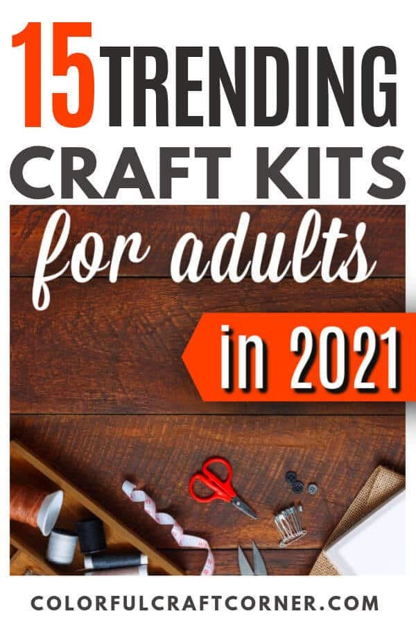 craft kits for adults in 2021
