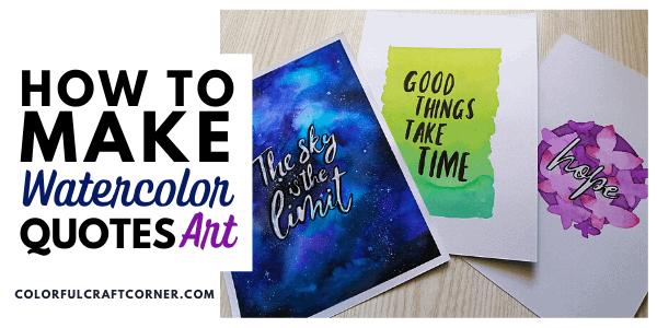 DIY Watercolor Quotes Art