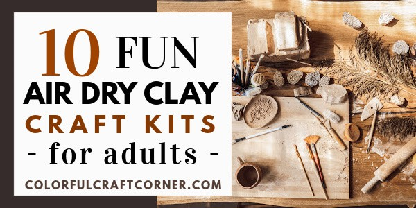 Fun air dry clay craft kits for adults