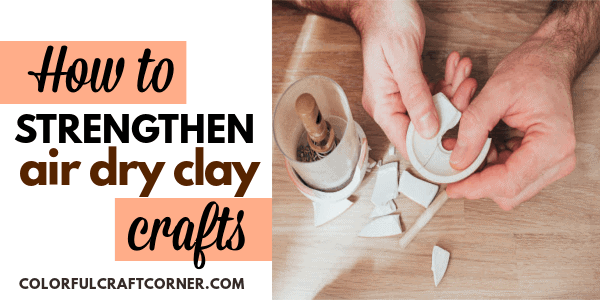 AIR DRY CLAY STRONGER