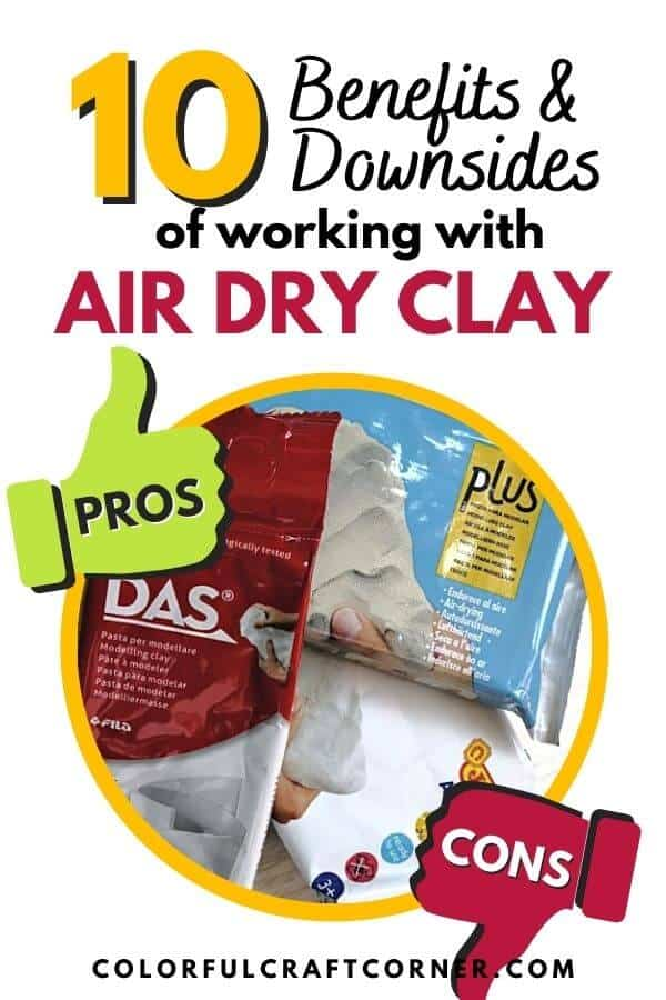 BENEFITS AND DOWNSIDES OF AIR DRY CLAY