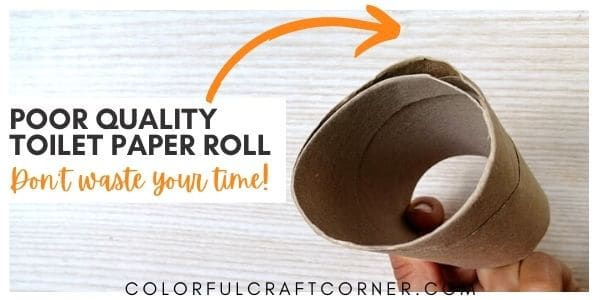 poor quality toilet paper tube